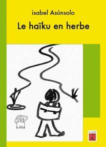couverture de Le haïku en herbe